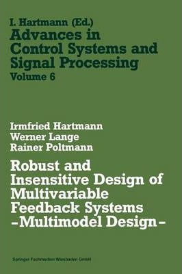 Robust and Insensitive Design of Multivariable Feedback Systems
