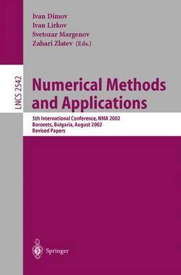 Numerical Methods and Applications: 5th International Conference, NMA 2002, Borovets, Bulgaria, August 20-24, 2002, Revised Papers