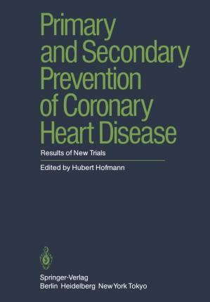 Primary and Secondary Prevention of Coronary Heart Disease