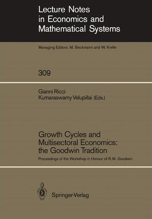 Growth Cycles and Multisectoral Economics: the Goodwin Tradition