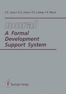 mural A Formal Development Support System