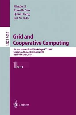 Grid and Cooperative Computing