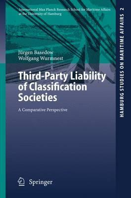 Third-Party Liability of Classification Societies