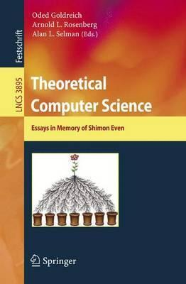 theoretical computer science  oded goldreich   theoretical computer science  essays in memory of shimon even