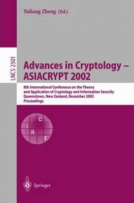 Advances in Cryptology - Asiacrypt 2002