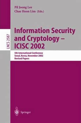Information Security and Cryptology - Icisc 2002