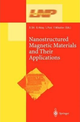 Nanostructured Magnetic Materials and Their Applications