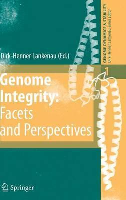 Genome Integrity: Facets and Perspectives: 1 (Genome Dynamics and Stability)
