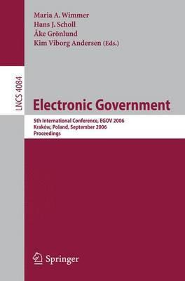 Electronic Government: 5th International Conference, EGOV 2006, Krakow, Poland, September 4-8, 2006, Proceedings