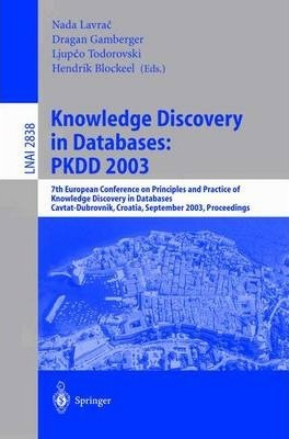 Knowledge Discovery in Databases: Pkdd 2003