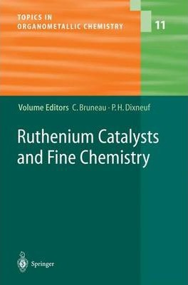 Ruthenium Catalysts and Fine Chemistry