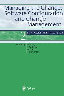 Managing the Change: Software Configuration and Change Management