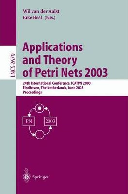 Applications and Theory of Petri Nets 2003