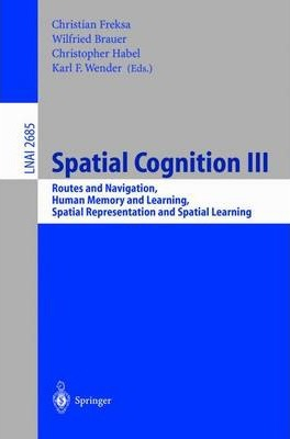 Spatial Cognition III