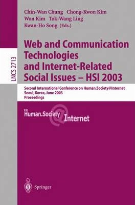 Web Communication Technologies and Internet-Related Social Issues - Hsi 2003
