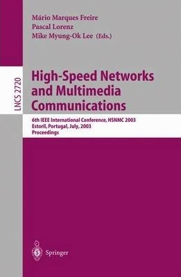 High-Speed Networks and Multimedia Communications