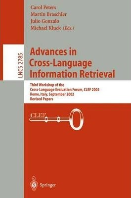 Advances in Cross-Language Information Retrieval