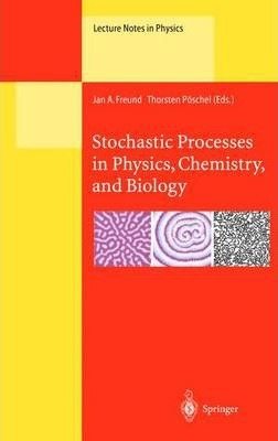 Stochastic Processes in Physics, Chemistry, and Biology