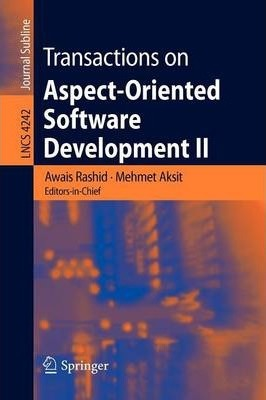 Transactions on Aspect-Oriented Software Development: v. 2