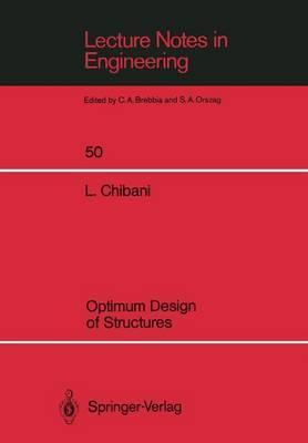 Optimum Design of Structures: With Special Reference to Alternative Loads Using Geometric Programming