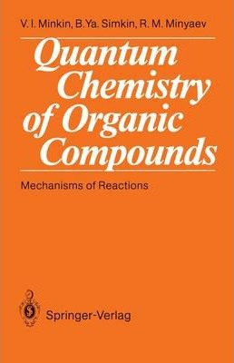 Quantum Chemistry of Organic Compounds