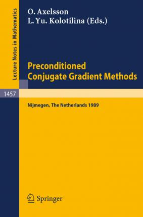 Preconditioned Conjugate Gradient Methods : O  Axelsson