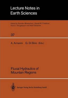 Fluvial Hydraulics of Mountain Regions