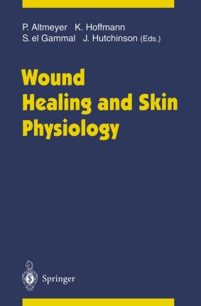 Wound Healing and Skin Physiology