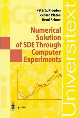 Numerical Solution of SDE Through Computer Experiments