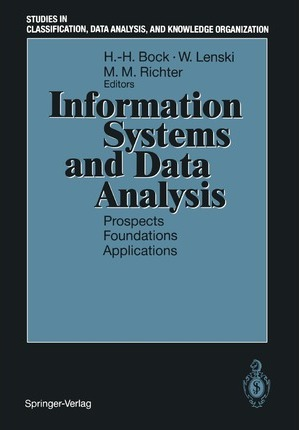 Information Systems and Data Analysis: Prospects - Foundations - Applications