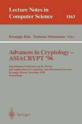 Advances in Cryptology - ASIACRYPT '96: International Conference on the Theory and Applications of Crypotology and Information Security, Kyongju, Korea, November 3 - 7, 1996, Proceedings