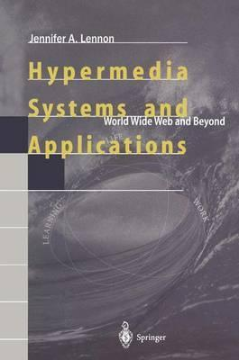 Hypermedia Systems and Applications: World Wide Web and Beyond