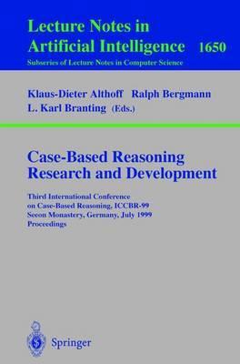 Case-Based Reasoning Research and Development  Third International Conference on Case-Based Reasoning, ICCBR-99, Seeon Monastery, Germany, July 27-30, 1999, Proceedings