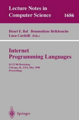 Internet Programming Languages: ICCL'98 Workshop,Chicago, IL, USA, May 13, 1998, Proceedings