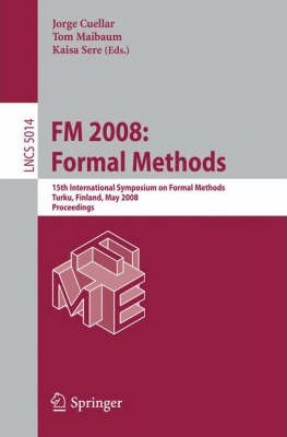 FM 2008 - Formal Methods: Proceedings
