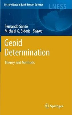 Geoid determination : theory and methods.