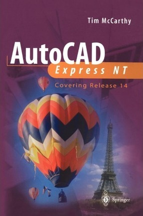 AutoCAD Express NT  Covering Release 14
