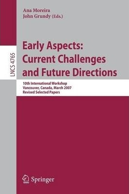 Early Aspects - Current Challenges and Future Directions