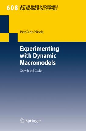 Experimenting with Dynamic Macromodels  Growth and Cycles