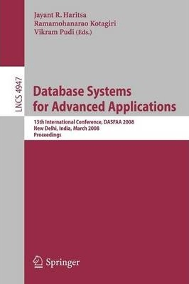 Database Systems for Advanced Applications: 13th International Conference, DASFAA 2008, New Delhi, India, March 19-21, 2008, Proceedings