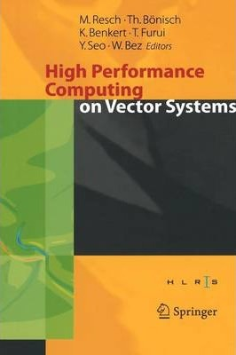 High Performance Computing on Vector Systems