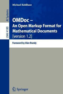 Omdoc -- An Open Markup Format for Mathematical Documents [Version 1.2]