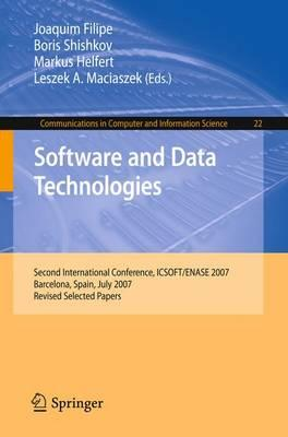 Software and Data Technologies  Second International Conference, ICSOFT/ENASE 2007, Barcelona, Spain, July 22-25, 2007, Revised Selected Papers
