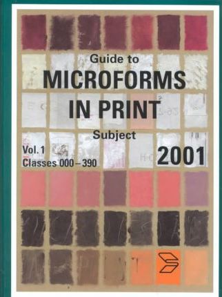 Guide to Microforms in Print 2001