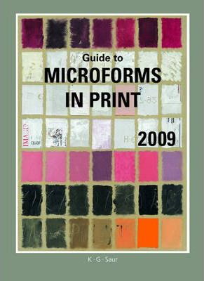Guide to Microforms in Print: Author Title 2009