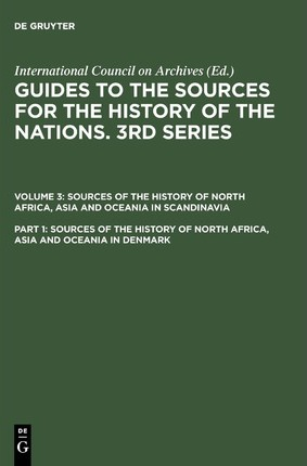 Sources of the History of North Africa, Asia and Oceania in Denmark