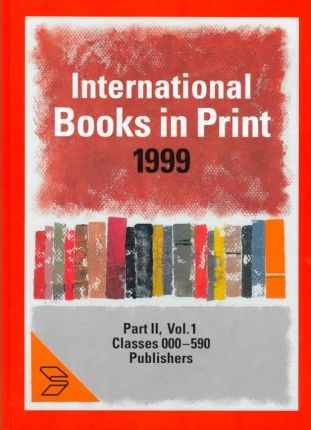 International Books in Print 1999: Subject Guide Part 2