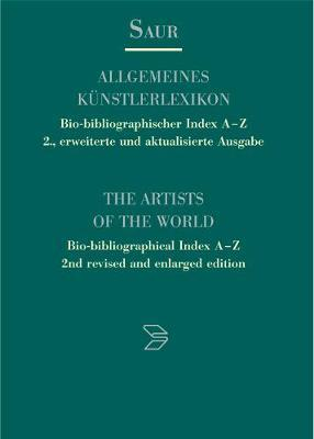 Allgemeines Kunstlerlexikon - Bio-bibliographischer Index A-Z/The Artists of the World - Bio-bibliographical Index A-Z: Tribus - Zzurcher Band 12