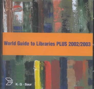 World Guide to Libraries Plus 2002/2003