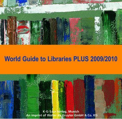World Guide to Libraries PLUS 2009/2010